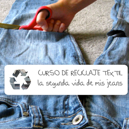 Curso de reciclaje textil: jeans